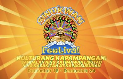 Sinukwan Festival Kulturang Kapampangan: Sandalan ning katimawan libutad ning kasikatan at kapagsubukan