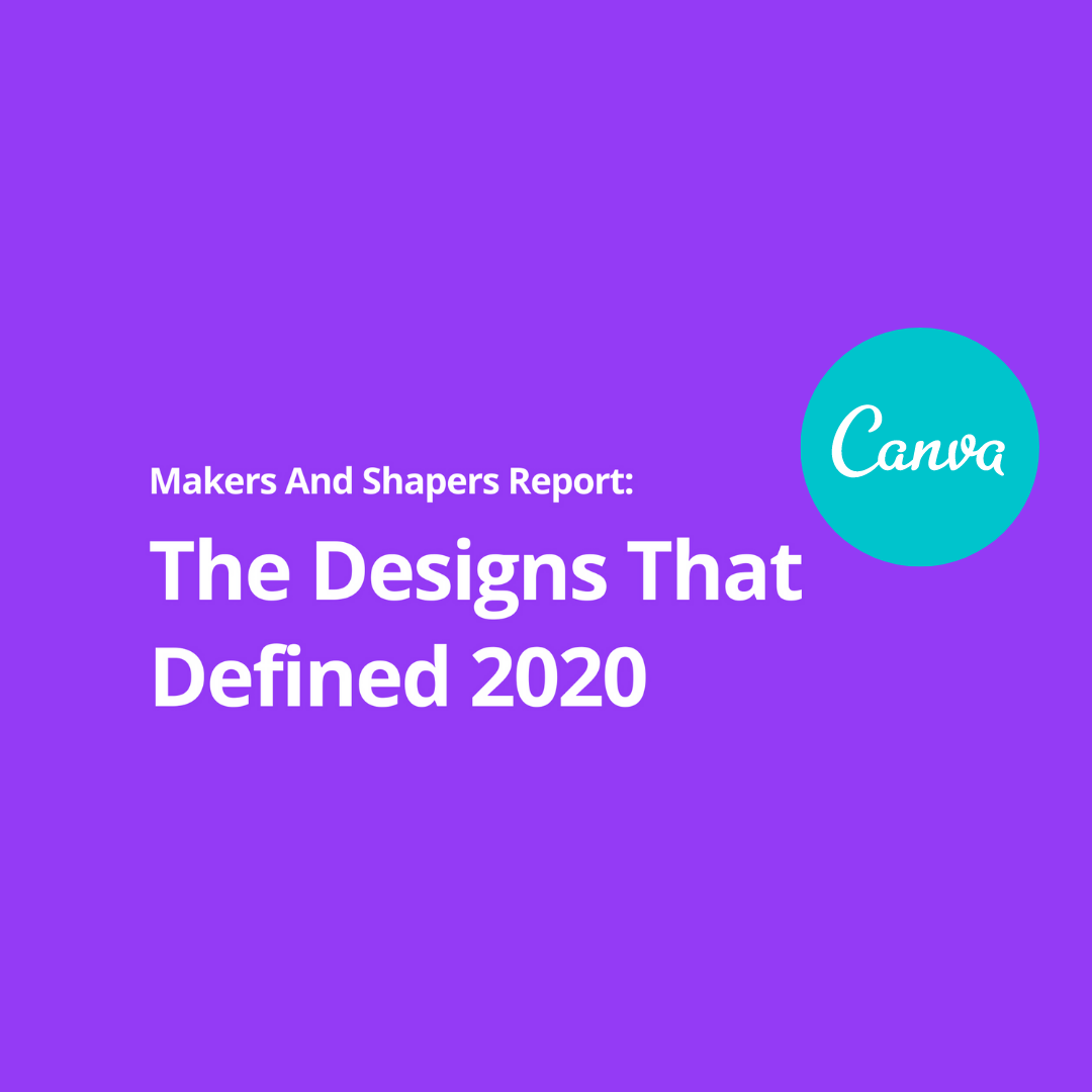 Canva: Designs That Defined 2020