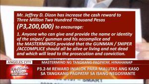 P3.2-M reward, inialok para malutas tangkang pagpatay sa isang negosyante | CLTV36 News