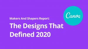 Designs That Defined 2020