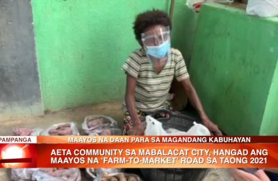 Aeta Community sa Mabalacat City, hangad ang maayos na 'Farm to Market' Road sa taong 2021 | News