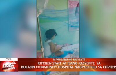 Kitchen staff at isang pasyente  sa Bulaon Community Hospital nagpositibo sa COVID-19