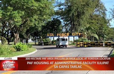 Philippine Air Force housing at administrative facility ililipat sa Capas, Tarlac