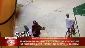 Tanod na naka duty sa quarantine checkpoint sa Floridablanca, Pampanga, binaril ng riding in tandem