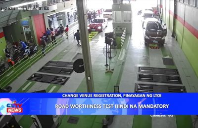 Road Worthiness Test hindi na mandatory