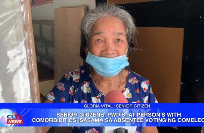 Senior citizens, PWD's, at Person's with Comorbidities isasama sa absentee voting ng COMELEC
