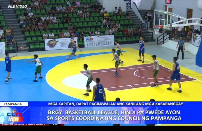 Barangay Basketball League, hindi pa pwede ayon sa Sports Coordinating Council ng Pampanga | PAMPANGA News