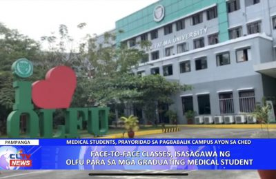 Face-to-face classes, isasagawa ng OLFU para sa mga graduating medical student | Pampanga News