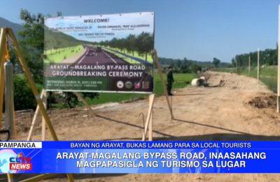 Arayat-Magalang Bypass Road, inaasahang magpapasigla ng turismo sa lugar | Pampanga News