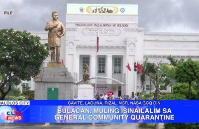 Bulacan, muling isinailalim sa General Community Quarantine | Bulacan News
