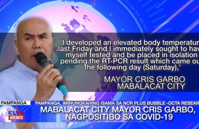 Mabalacat City Mayor Cris Garbo, nagpositibo sa COVID-19 | Pampanga News