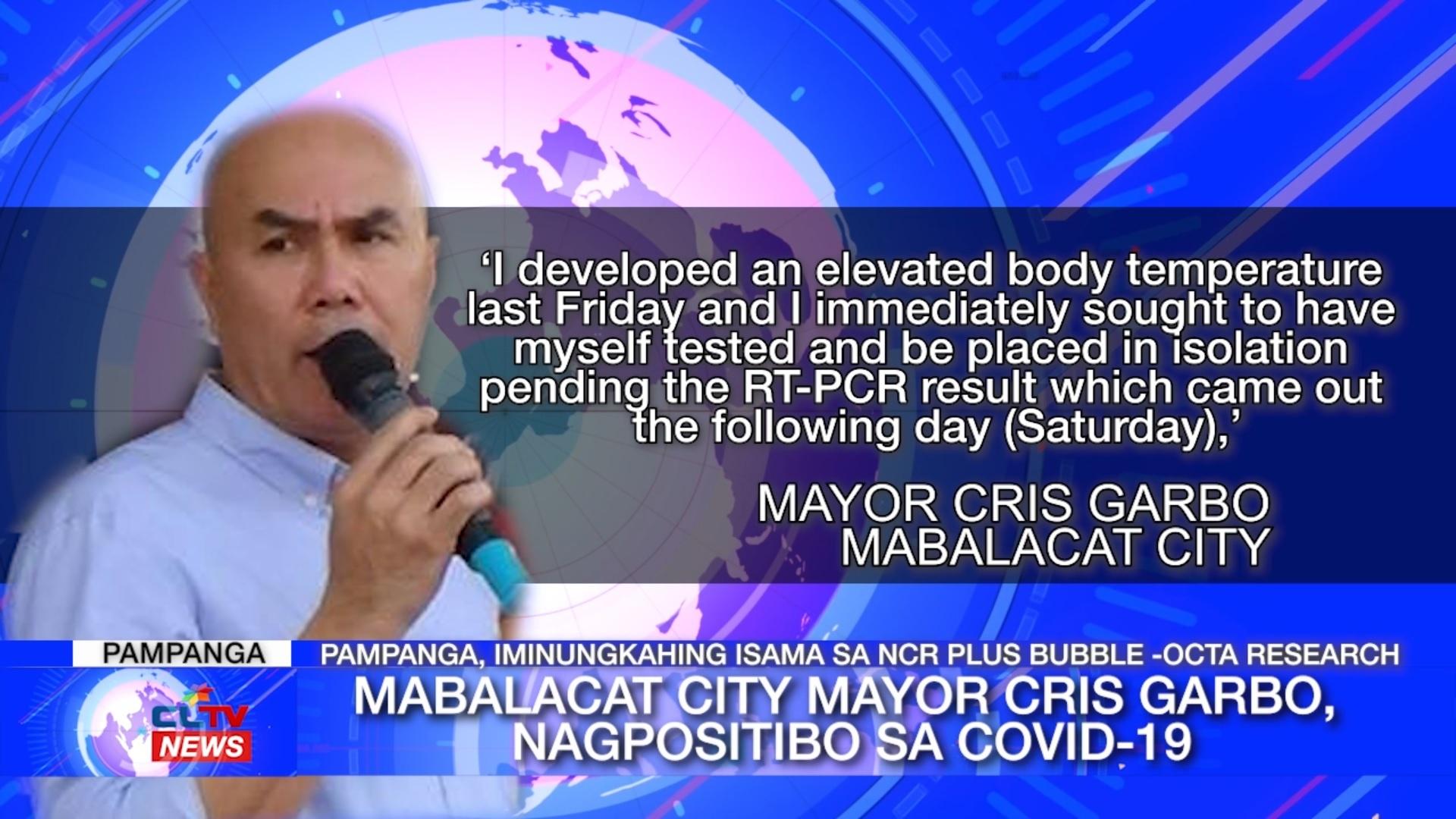 Mabalacat City Mayor Cris Garbo, nagpositibo sa COVID-19 | Pampanga News - CLTV36