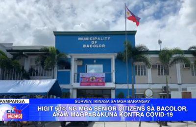 Higit 50% ng mga senior citizens sa Bacolor, ayaw magpabakuna kontra COVID-19 | PAMPANGA News