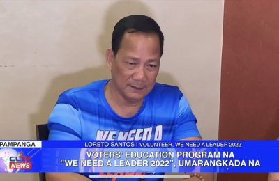 "Voters' Education Program na ""We Need a Leader 2022"", umarangkada na 