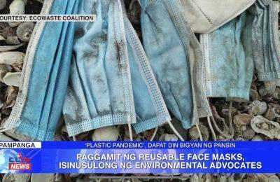 Paggamit ng reusable face masks, isinusulong ng environmental advocates | Central Luzon News