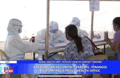 Kakulangan sa contact tracers, itinanggi ng Pampanga Provincial Health Office | Pampanga News