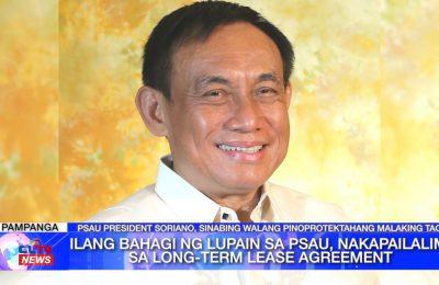 Ilang bahagi ng lupain sa PSAU, nakapailalim sa long-term lease agreement | Pampanga News