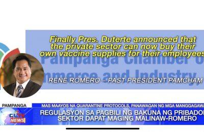 Regulasyon sa pagbili ng bakuna ng pribadong sektor dapat maging malinaw – Rene Romero | Central Luzon News
