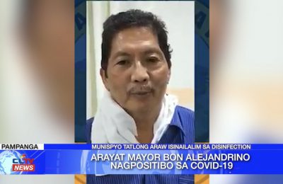 Arayat Mayor Bon Alejandrino nagpositibo sa COVID-19 | Pampanga News