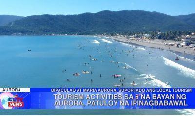 Tourism activities sa 6 na bayan ng Aurora, patuloy na ipinagbabawal | Aurora News