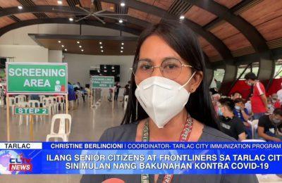 Ilang senior citizens at frontliners sa Tarlac City, sinimulan nang bakunahan kontra COVID-19 | Tarlac News