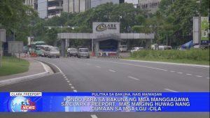 CILA: Pondo para sa bakuna ng mga manggagawa sa Clark Freeport, mas maiging huwag nang dumaan sa mga LGU