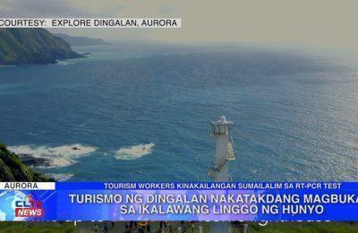 Turismo ng Dingalan, Aurora, nakatakdang magbukas sa ikalawang Linggo ng Hunyo | Aurora News
