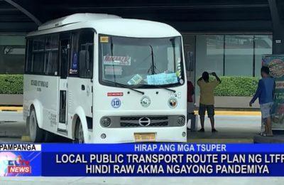 Local public transport route plan ng LTFTB, hindi raw akma ngayong pandemiya | Pampanga News