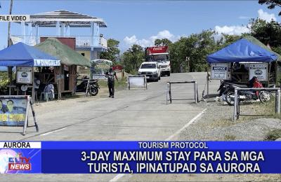 3-Day maximum stay para sa mga turista, ipinatupad sa Aurora