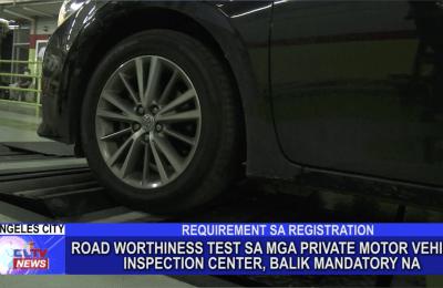 Road worthiness test sa mga private motor vehicle inspection center, balik mandatory na