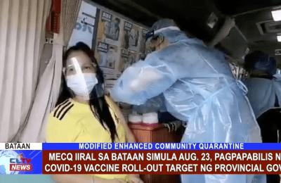 MECQ iiral sa Bataan simula Aug. 23, Pagpapabilis ng COVID-19 vaccine roll-out target ng Provincial Gov't