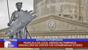 Pagkilala sa Local Heroes ng Pampanga, isinusulong ng Center for Kapampangan Studies