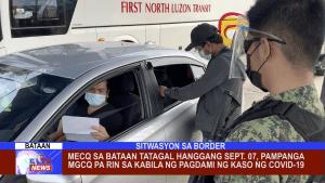 MECQ sa Bataan tatagal hanggang Sept. 07, Pampanga MGCQ pa rin sa kabila ng pagdami ng kaso ng COVID-19