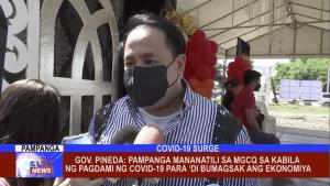 Gov. Pineda: Pampanga mananatili sa MGCQ sa kabila ng pagdami ng COVID-19 para 'di bumagsak ang ekonomiya
