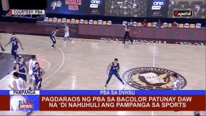 Pagdaraos ng PBA sa Bacolor patunay daw na 'di nahuhuli ang Pampanga sa Sports