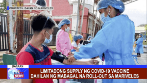 Limitadong supply ng COVID-19 Vaccine dahilan ng mabagal na roll-out sa Mariveles