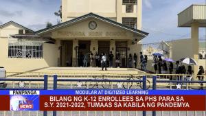 Bilang ng K-12 enrollees sa PHS para sa S.Y. 2021-2022, Tumaas sa kabila ng pandemya