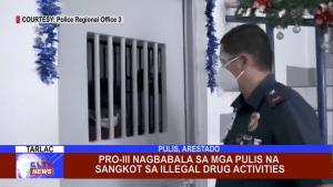 PRO-III nagbabala sa mga pulis na sangkot sa illegal drug activities