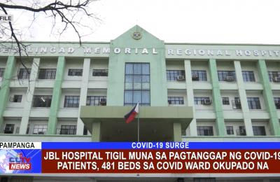 JBL Hospital tigil muna sa pagtanggap ng COVID-19 patients, 481 beds sa COVID Ward okupado na