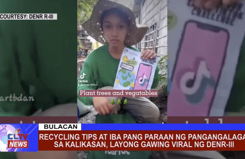 Recycling tips at iba pang paraan ng pangangalaga sa kalikasan, layong gawing viral ng DENR-III