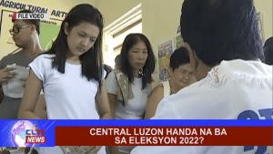 Central Luzon handa na ba sa Eleksyon 2022?