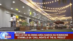 """Mas ligtas na dining area handog ng Robinsons Starmills sa """"Chill Nights at the Al Fresco"""""""
