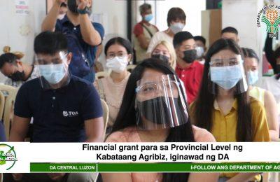 Financial grant para sa Provincial Level ng Kabataang Agribiz, iginawad ng DA | Agri-Balita Central Luzon