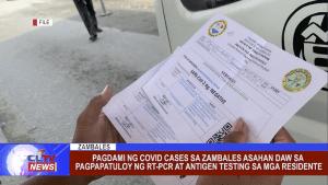 Pagdami ng COVID cases sa Zambales asahan daw sa pagpapatuloy ng RT-PCR at Antigen Testing sa mga Residente