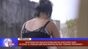 Pagtataas ng Qualification Age ng Statutory Rape sa edad 16, paraan daw para mapigilan ang Teenage Pregnancy