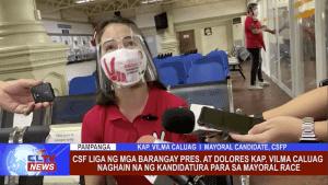 CSF Liga ng mga Barangay Pres. at Dolores Kap. Vilma Caluag naghain na ng kandidatura para sa Mayoral Race