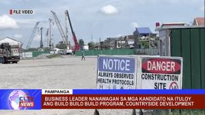 Business Leader nanawagan sa mga kandidato na ituloy ang Build Build Program, Countryside Development