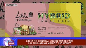 Likha ng Central Luzon trade fair lalahukan ng mahigit 200 MSMES